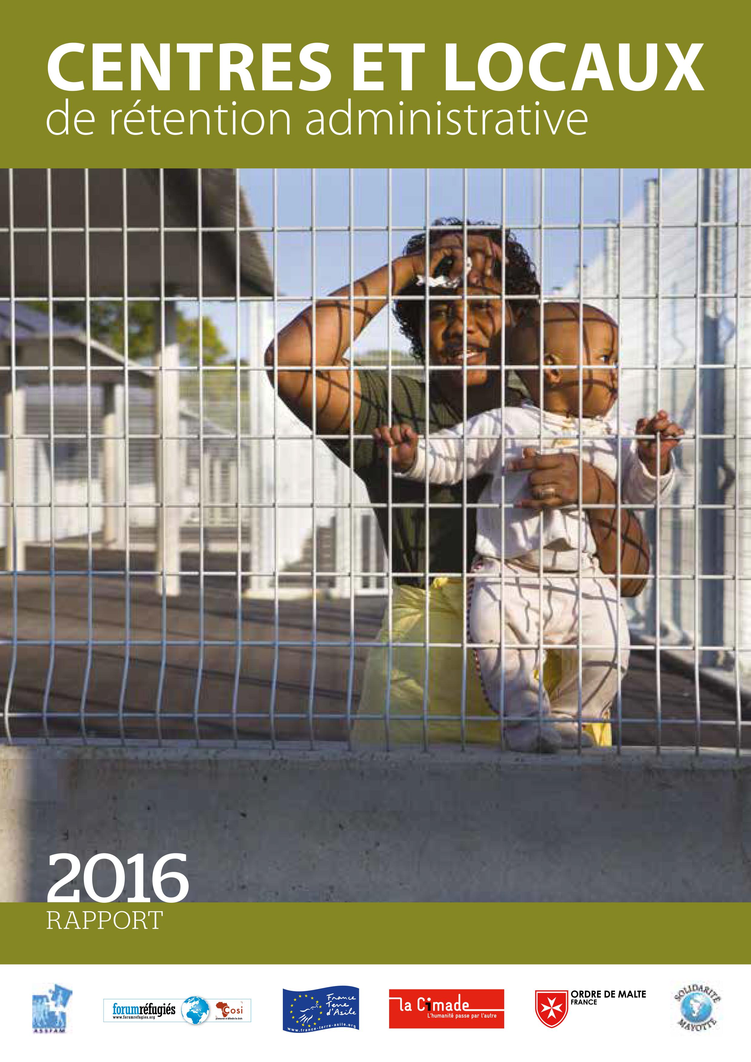 Publication de la Cimade –  Rapport sur les centres et locaux de rétention administrative.